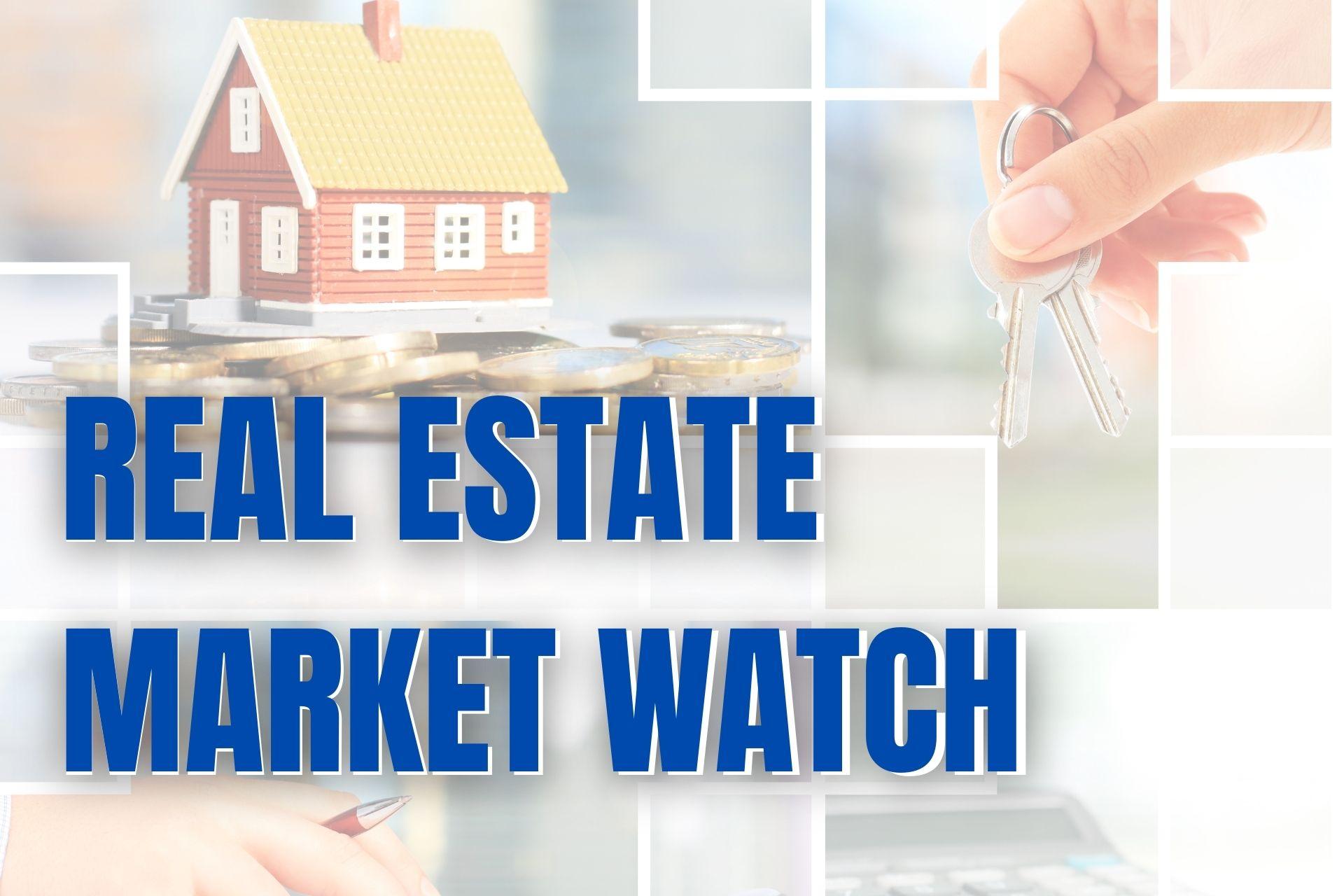 Real Estate Market Watch